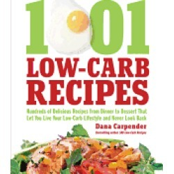1 001 low carb recipes hundreds of delicious recipes from dinner to dessert