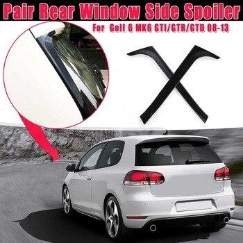 1 Pair Gloss Black Rear Window Side Spoiler Stickers Trim Cover for V-W Golf 6 MK6 GTI/GTR/GTD 2008 2009-2013 Canards Splitter