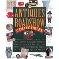 antiques roadshow collectibles the complete guide to collecting 20th centur