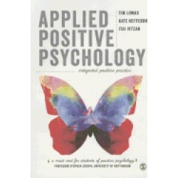 applied positive psychology integrated positive practice