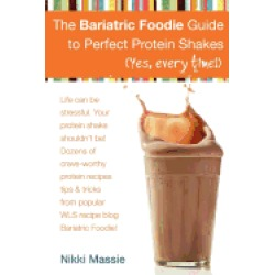 bariatric foodie guide to perfect protein shakes