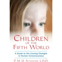 children of the fifth world a guide to the coming changes in human consciou