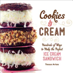 cookies and cream hundreds of ways to make the perfect ice cream sandwich