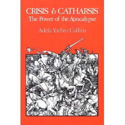 Crisis and Catharsis - The Power of the Apocalypse