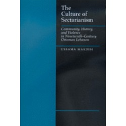 culture of sectarianism community history and violence in nineteenth centur
