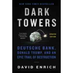 dark towers deutsche bank donald trump and an epic trail of destruction