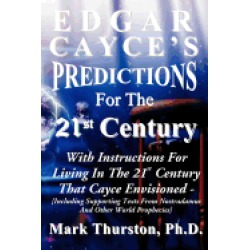 edgar cayces predictions for the 21st century