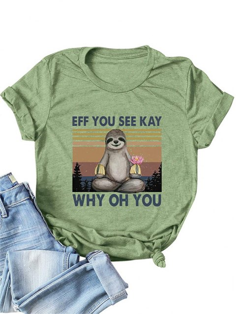 EFF YOU SEE KAY Sloth Graphic Tee