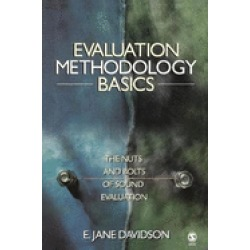evaluation methodology basics the nuts and bolts of sound evaluation