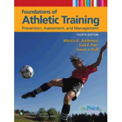 foundations of athletic training prevention assessment and management sport