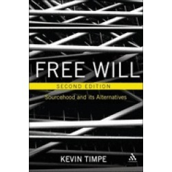 free will 2nd edition sourcehood and its alternatives