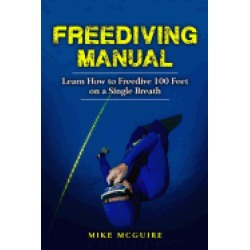 freediving manual learn how to freedive 100 feet on a single breath