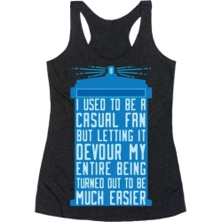 I Used To Be A Casual Fan (Doctor Who) Racerback Tank from LookHUMAN