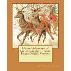 life and adventures of santa claus by l frank baum