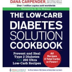low carb diabetes solution cookbook prevent and heal type 2 diabetes with 2