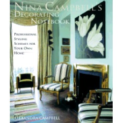 nina campbells decorating notebook insider secrets and decorating ideas for
