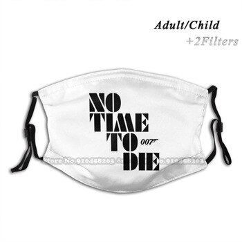 No Time Washable Reusable Trendy Mouth Face Mask With Filters For Child Adult To Die James Bond Action Movie Film Series Daniel