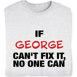 Personalized Can't Fix It Shirts - T-Shirt - Large