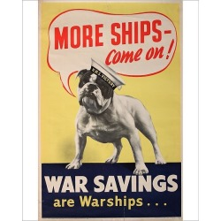 Photograph. Wartime poster, More Ships