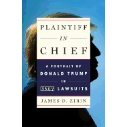 plaintiff in chief a portrait of donald trump in 3 500 lawsuits