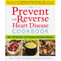 prevent and reverse heart disease cookbook over 125 delicious life changing