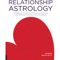 relationship astrology the beginners guide to charting and predicting love