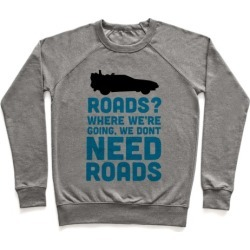 Roads? Pullover from LookHUMAN