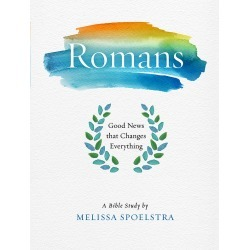 Romans - Women's Bible Study Participant Workbook - Good News that Changes Everything