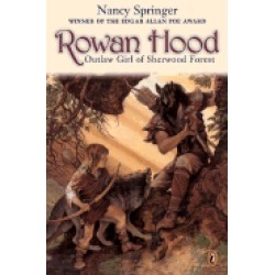 rowan hood outlaw girl of sherwood forest rowan hood