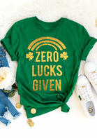 St. Patrick's Day Shamrock Zero Lucks Given T-Shirt Tee - Green