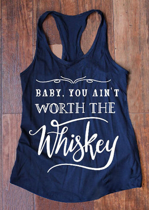 Tank Tops Baby You Ain't Worth The Whiskey Tank without Necklace in Navy Blue. Size: S,M,L