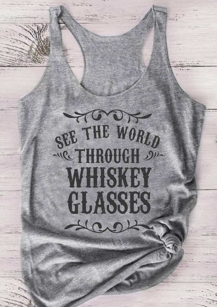 Tank Tops See The World Through Whiskey Glasses Tank in Gray. Size: S,M,L
