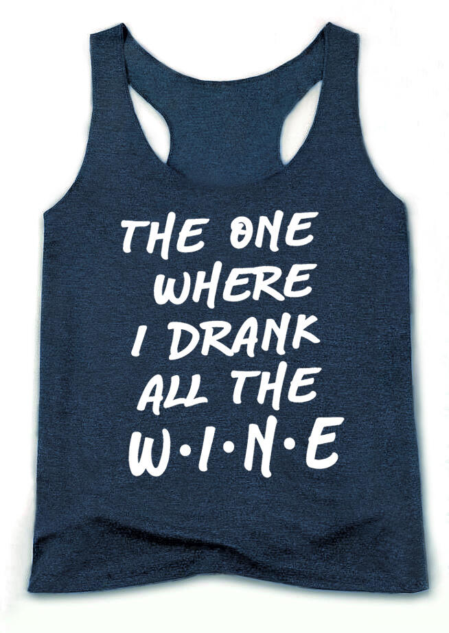 Tank Tops The One Where I Drank All The Wine Tank without Necklace in Blue. Size: S,M