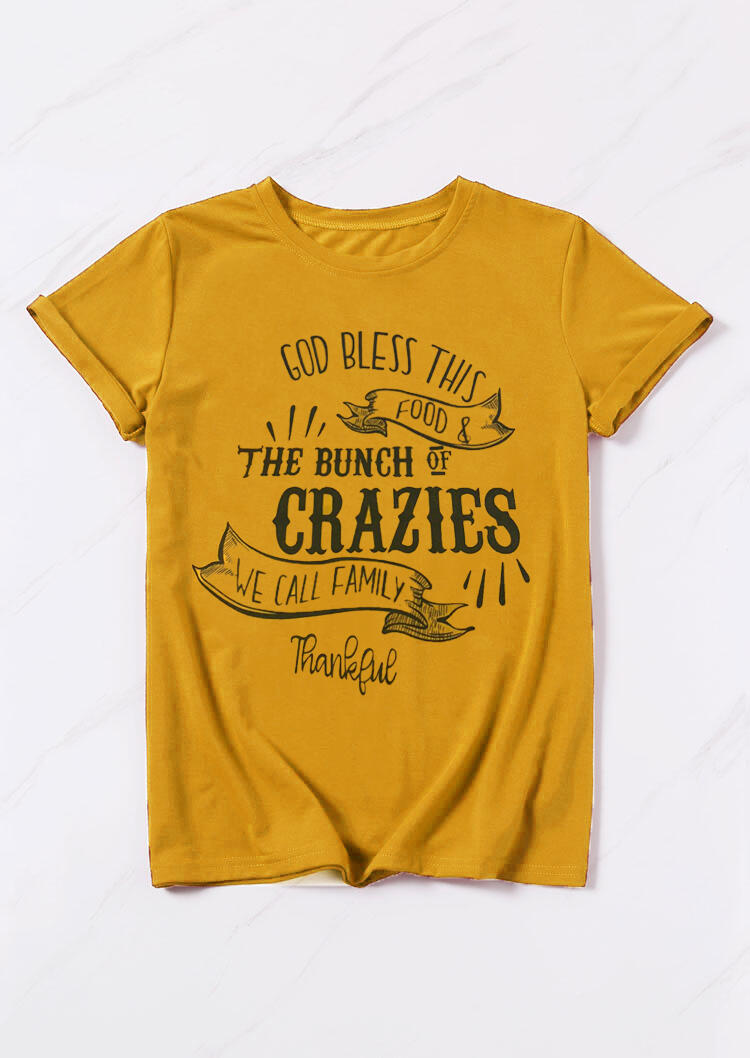 Tees T-shirts God Bless This Food & The Bunch Of Crazies T-Shirt Tee in Yellow. Size: S,M,L,XL