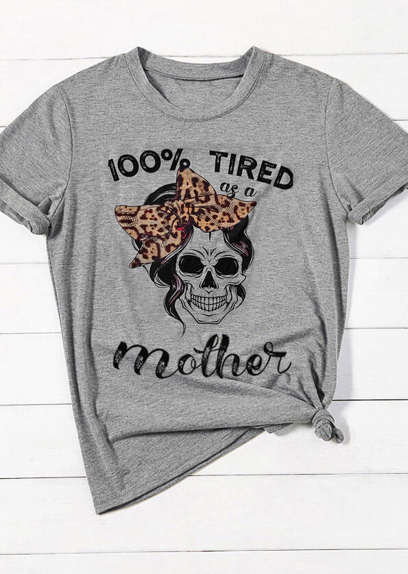 Tees T-shirts Leopard Printed 100% Tired As A Mother T-Shirt Tee in Gray. Size: S,M,L,XL