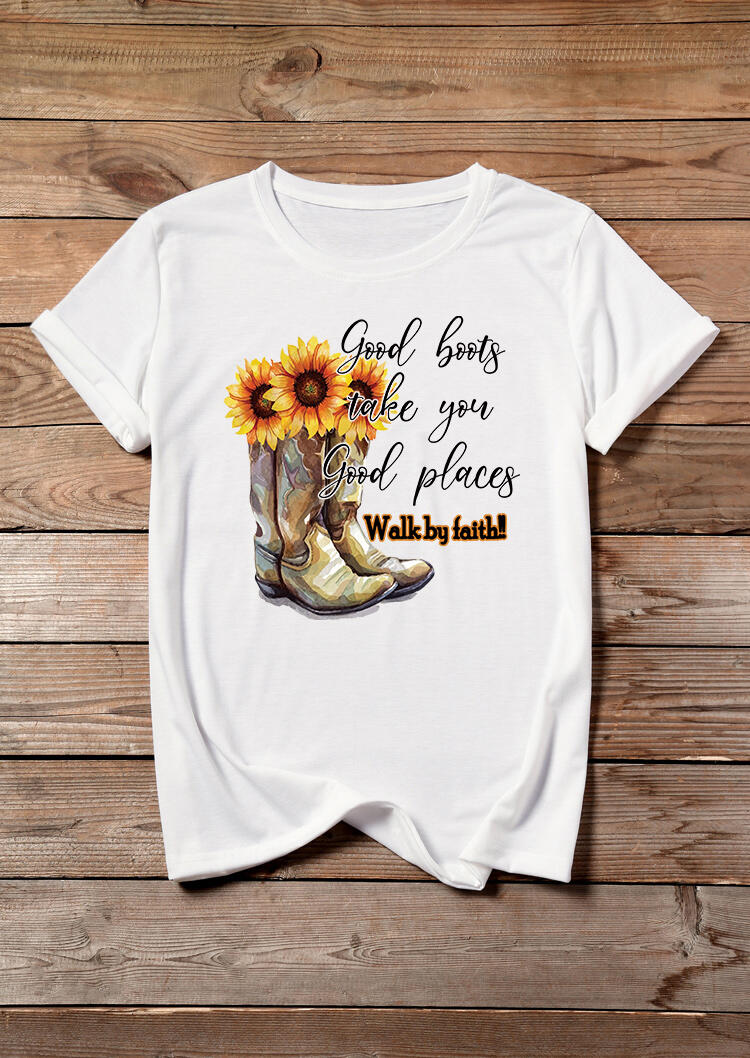 Tees T-shirts Sunflower Good Boots Take You Good Places T-Shirt Tee in White. Size: S,M,L,XL
