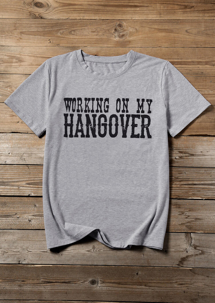 Tees T-shirts Working On My Hangover T-Shirt Tee in Gray. Size: S,M,L,XL