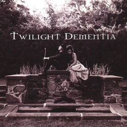 Twilight Dementia