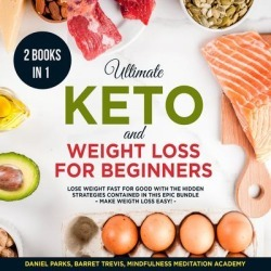 Ultimate Keto and Weight Loss for Beginners 2 Books in 1: - Download