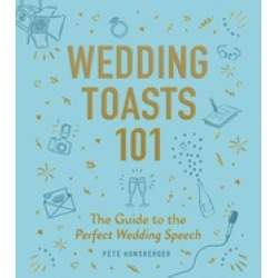 wedding toasts 101 the guide to the perfect wedding speech