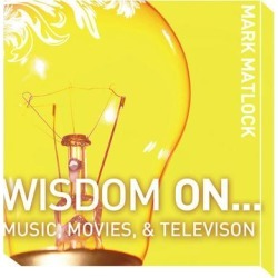 Wisdom On … Music, Movies and Television - Download