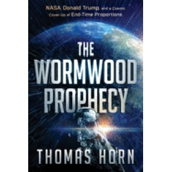 wormwood prophecy nasa donald trump and a cosmic cover up of end time propo