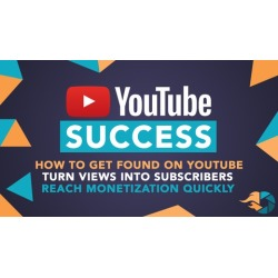 YouTube Success: Create and Grow Your YouTube Channel