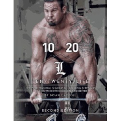 10 20 life second edition the professionals guide to building strength has